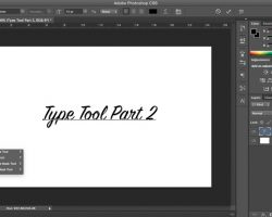 Type Tool Part 2